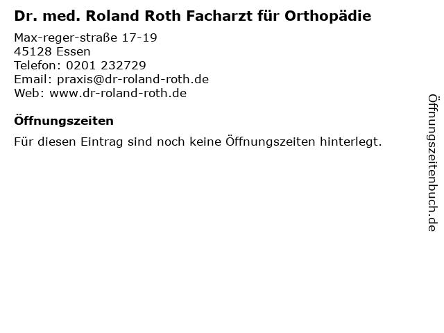 Dr. med. Roland Roth Facharzt für Orthopädie in Essen: Adresse und Öffnungszeiten