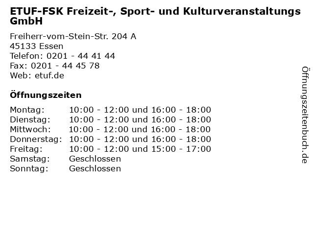 ETUF-FSK Freizeit-, Sport- und Kulturveranstaltungs GmbH in Essen: Adresse und Öffnungszeiten