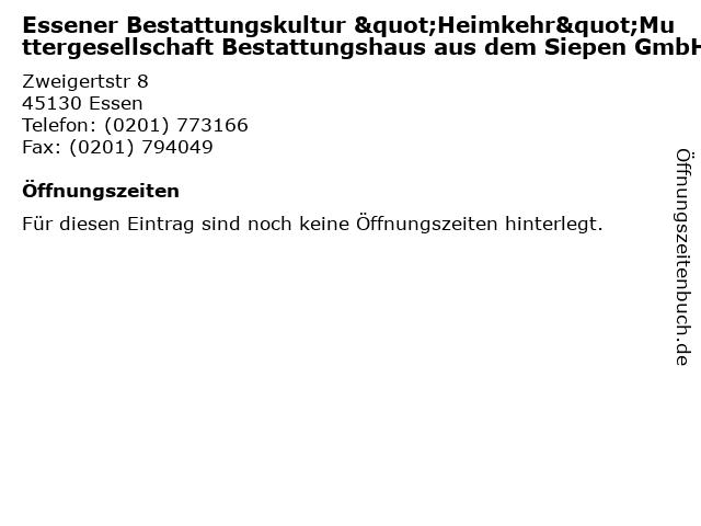 """Essener Bestattungskultur """"Heimkehr""""Muttergesellschaft Bestattungshaus aus dem Siepen GmbH in Essen: Adresse und Öffnungszeiten"""