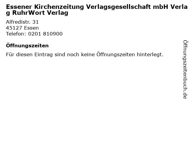 Essener Kirchenzeitung Verlagsgesellschaft mbH Verlag RuhrWort Verlag in Essen: Adresse und Öffnungszeiten