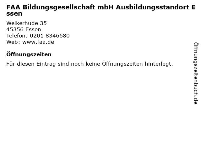 FAA Bildungsgesellschaft mbH Ausbildungsstandort Essen in Essen: Adresse und Öffnungszeiten