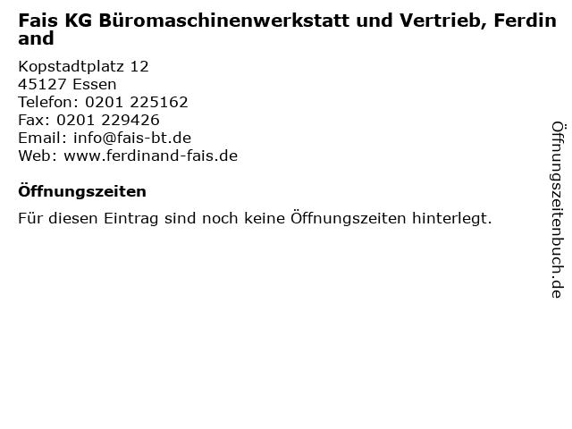 Fais KG Büromaschinenwerkstatt und Vertrieb, Ferdinand in Essen: Adresse und Öffnungszeiten