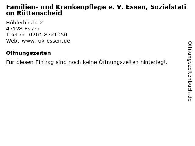 Familien- und Krankenpflege e. V. Essen, Sozialstation Rüttenscheid in Essen: Adresse und Öffnungszeiten