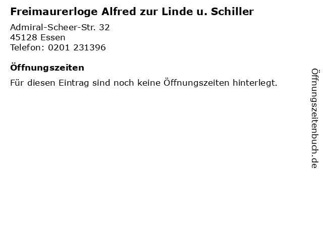 Freimaurerloge Alfred zur Linde u. Schiller in Essen: Adresse und Öffnungszeiten