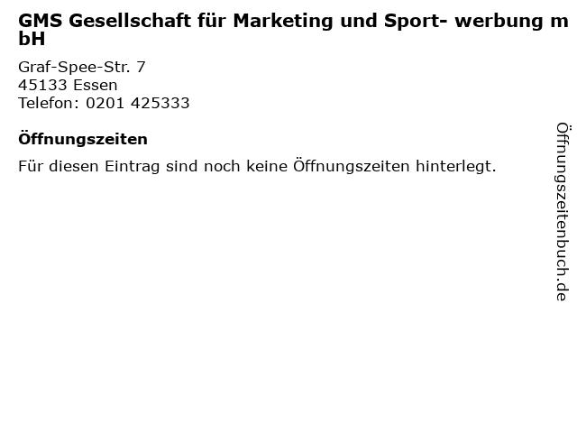 GMS Gesellschaft für Marketing und Sport- werbung mbH in Essen: Adresse und Öffnungszeiten