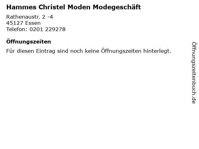 Hammes Christel Moden Modegeschäft in Essen: Adresse und Öffnungszeiten