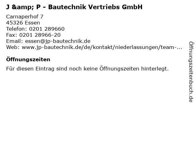 J & P - Bautechnik Vertriebs GmbH in Essen: Adresse und Öffnungszeiten