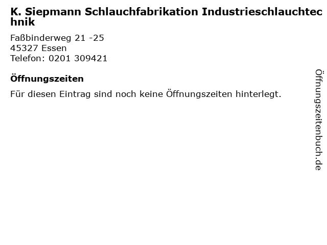 K. Siepmann Schlauchfabrikation Industrieschlauchtechnik in Essen: Adresse und Öffnungszeiten