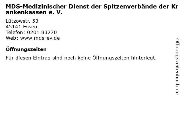 MDS-Medizinischer Dienst der Spitzenverbände der Krankenkassen e. V. in Essen: Adresse und Öffnungszeiten