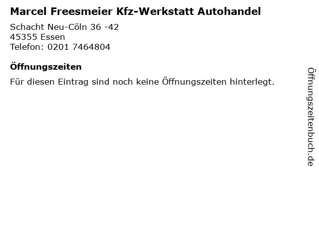 Marcel Freesmeier Kfz-Werkstatt Autohandel in Essen: Adresse und Öffnungszeiten