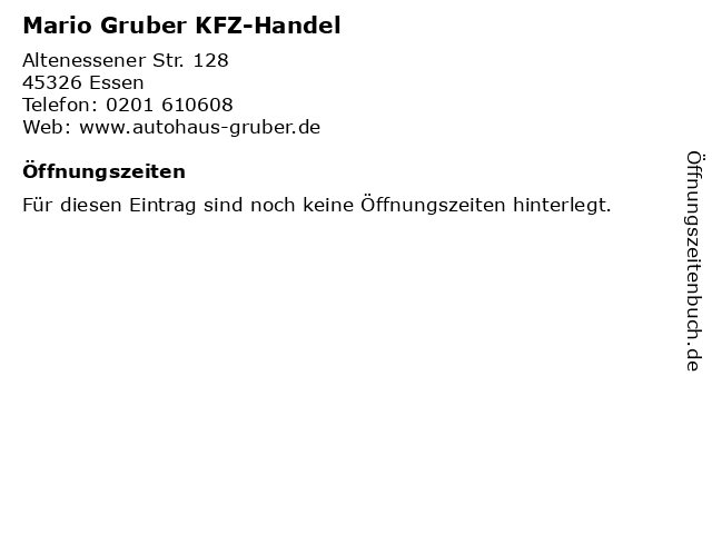 Mario Gruber KFZ-Handel in Essen: Adresse und Öffnungszeiten