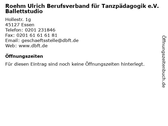 Roehm Ulrich Berufsverband für Tanzpädagogik e.V. Ballettstudio in Essen: Adresse und Öffnungszeiten