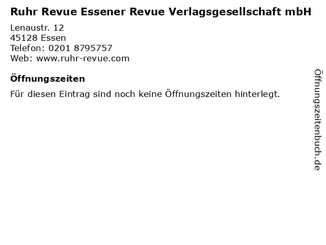 Ruhr Revue Essener Revue Verlagsgesellschaft mbH in Essen: Adresse und Öffnungszeiten