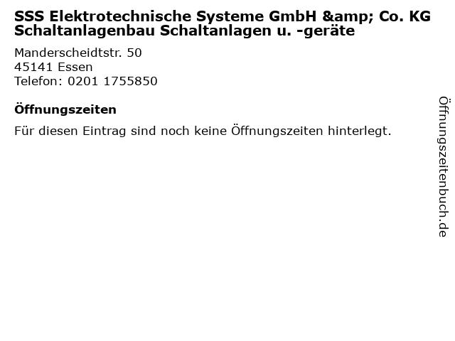SSS Elektrotechnische Systeme GmbH & Co. KG Schaltanlagenbau Schaltanlagen u. -geräte in Essen: Adresse und Öffnungszeiten