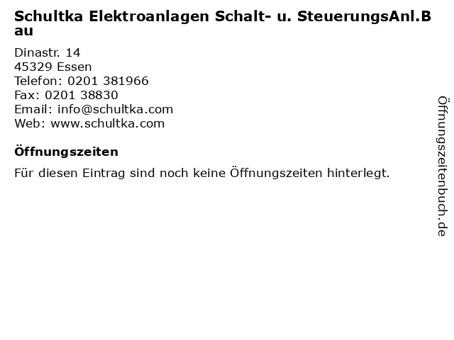 Schultka Elektroanlagen Schalt- u. SteuerungsAnl.Bau in Essen: Adresse und Öffnungszeiten