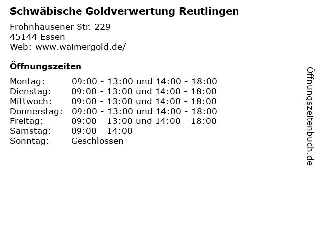 Schwäbische Goldverwertung Reutlingen in Essen: Adresse und Öffnungszeiten