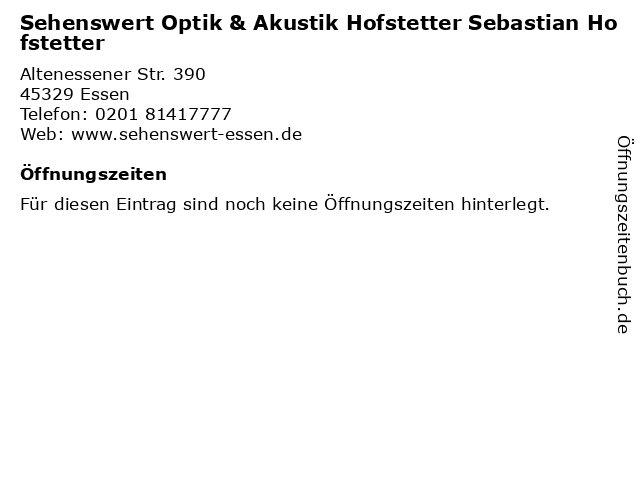Sehenswert Optik & Akustik Hofstetter Sebastian Hofstetter in Essen: Adresse und Öffnungszeiten