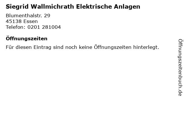 Siegrid Wallmichrath Elektrische Anlagen in Essen: Adresse und Öffnungszeiten