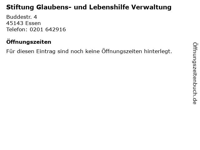 Stiftung Glaubens- und Lebenshilfe Verwaltung in Essen: Adresse und Öffnungszeiten