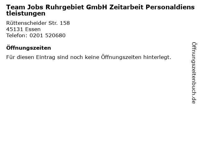 Team Jobs Ruhrgebiet GmbH Zeitarbeit Personaldienstleistungen in Essen: Adresse und Öffnungszeiten