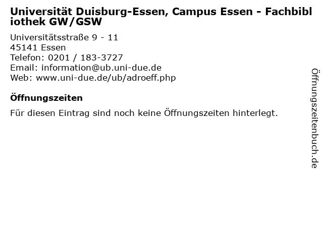 Universität Duisburg-Essen, Campus Essen - Fachbibliothek GW/GSW in Essen: Adresse und Öffnungszeiten