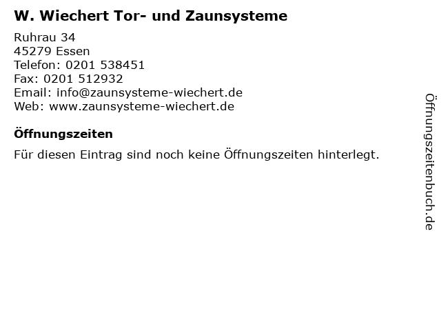 W. Wiechert Tor- und Zaunsysteme in Essen: Adresse und Öffnungszeiten