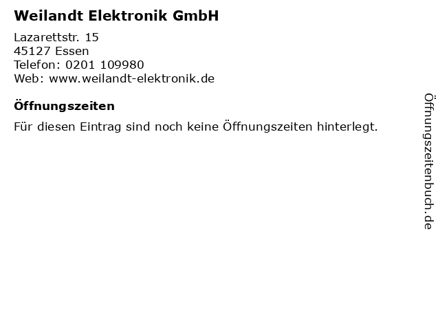 Weilandt Elektronik GmbH in Essen: Adresse und Öffnungszeiten