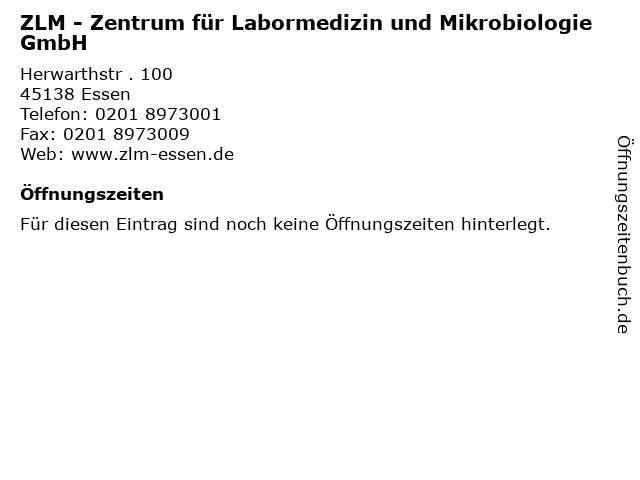 ZLM - Zentrum für Labormedizin und Mikrobiologie GmbH in Essen: Adresse und Öffnungszeiten