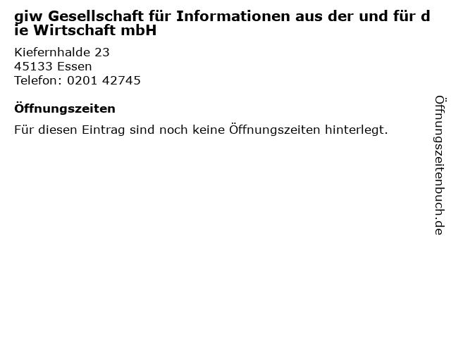 giw Gesellschaft für Informationen aus der und für die Wirtschaft mbH in Essen: Adresse und Öffnungszeiten
