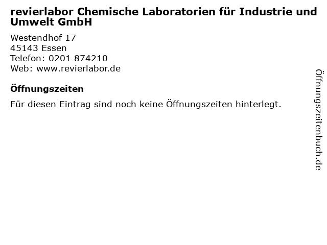 revierlabor Chemische Laboratorien für Industrie und Umwelt GmbH in Essen: Adresse und Öffnungszeiten