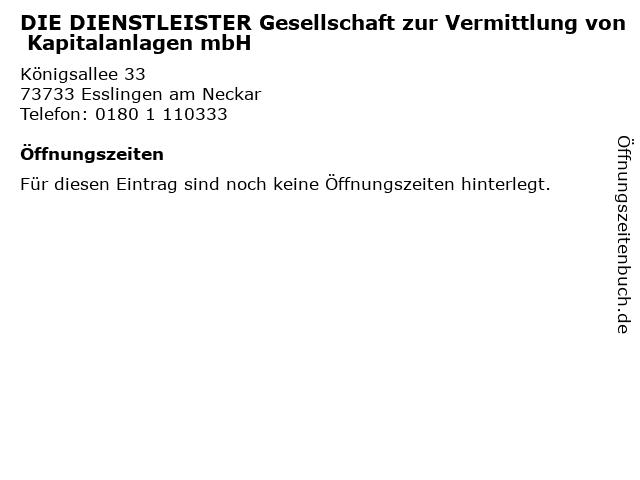 DIE DIENSTLEISTER Gesellschaft zur Vermittlung von Kapitalanlagen mbH in Esslingen am Neckar: Adresse und Öffnungszeiten