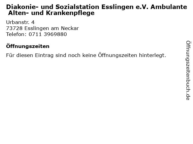 Diakonie- und Sozialstation Esslingen e.V. Ambulante Alten- und Krankenpflege in Esslingen am Neckar: Adresse und Öffnungszeiten
