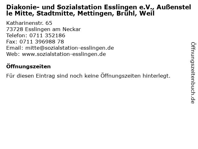 Diakonie- und Sozialstation Esslingen e.V., Außenstelle Mitte, Stadtmitte, Mettingen, Brühl, Weil in Esslingen am Neckar: Adresse und Öffnungszeiten