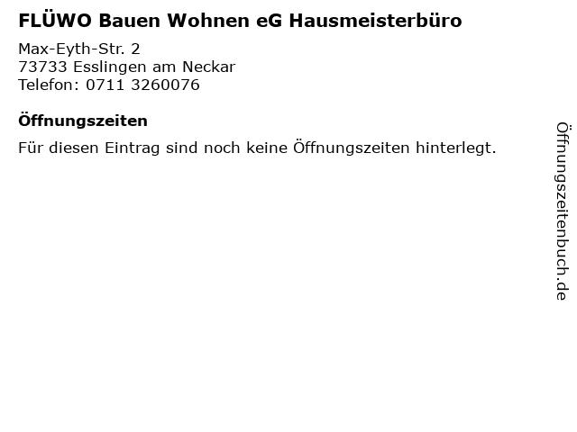 FLÜWO Bauen Wohnen eG Hausmeisterbüro in Esslingen am Neckar: Adresse und Öffnungszeiten
