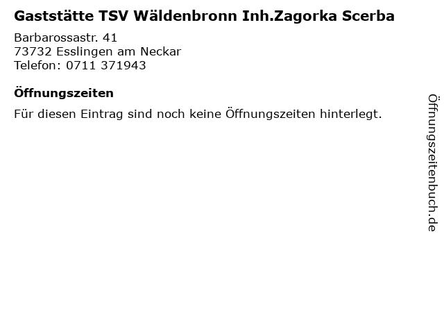 Gaststätte TSV Wäldenbronn Inh.Zagorka Scerba in Esslingen am Neckar: Adresse und Öffnungszeiten