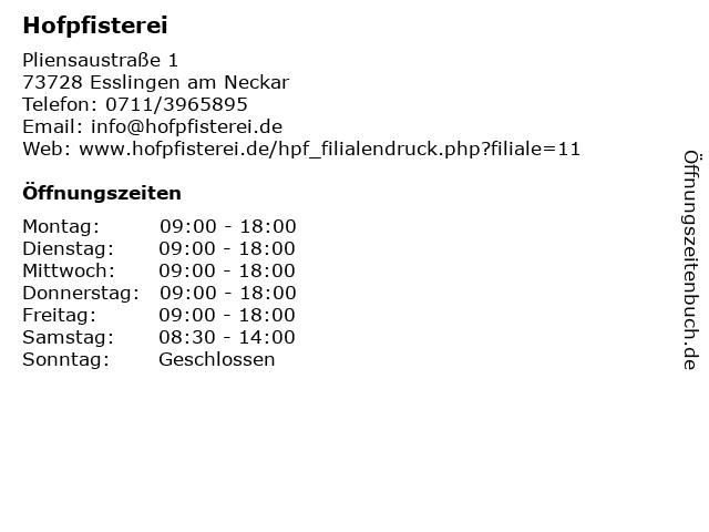 Hofpfisterei Filiale Esslingen in Esslingen am Neckar: Adresse und Öffnungszeiten
