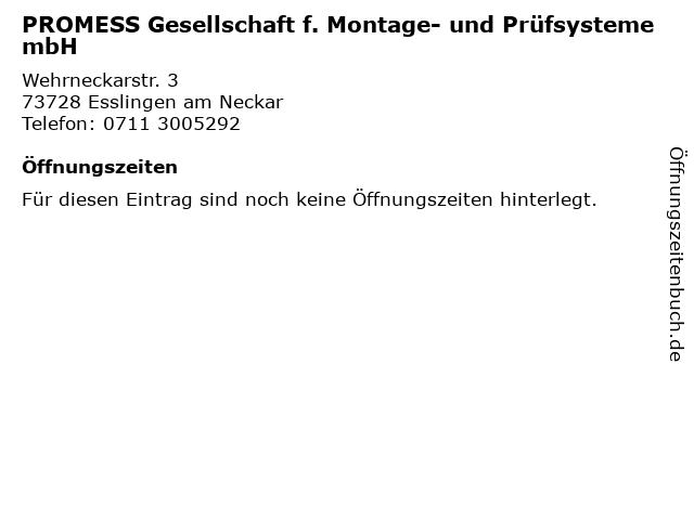 PROMESS Gesellschaft f. Montage- und Prüfsysteme mbH in Esslingen am Neckar: Adresse und Öffnungszeiten