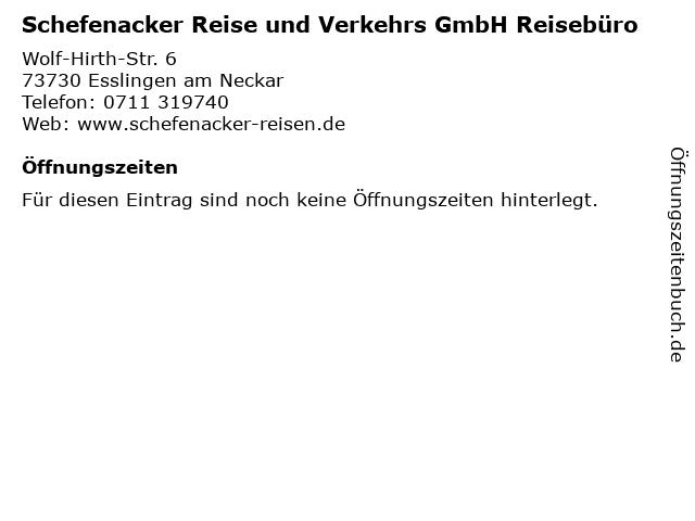 Schefenacker Reise und Verkehrs GmbH Reisebüro in Esslingen am Neckar: Adresse und Öffnungszeiten