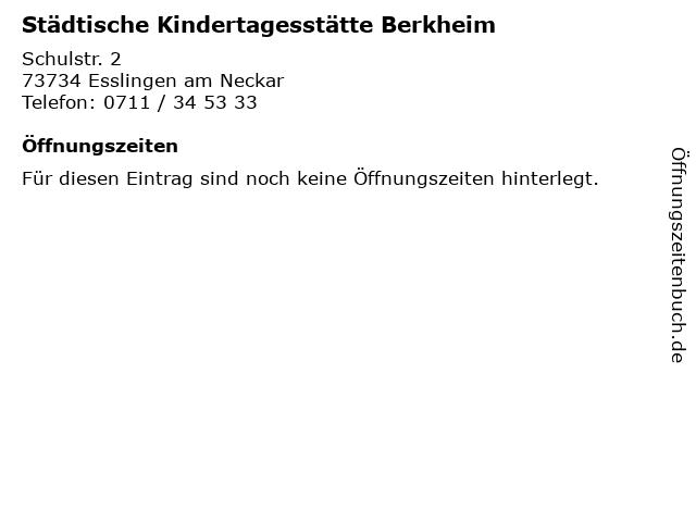 Städtische Kindertagesstätte Berkheim in Esslingen am Neckar: Adresse und Öffnungszeiten