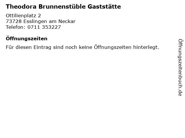 Theodora Brunnenstüble Gaststätte in Esslingen am Neckar: Adresse und Öffnungszeiten