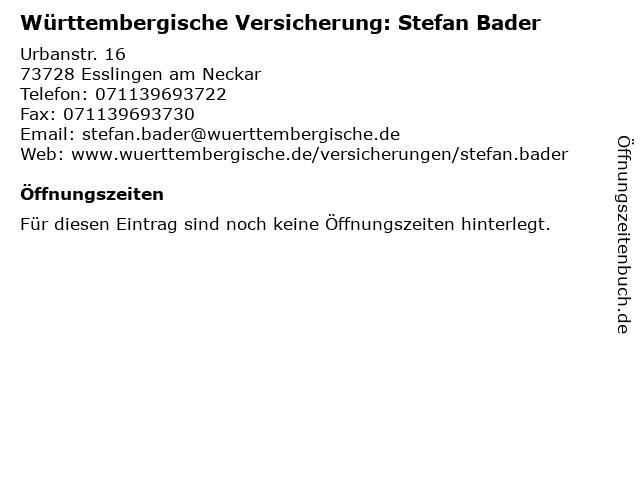 """809a190ba114 ᐅ Öffnungszeiten """"Württembergische Versicherung: Stefan Bader ..."""