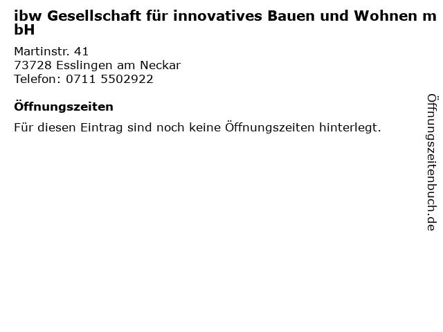 ibw Gesellschaft für innovatives Bauen und Wohnen mbH in Esslingen am Neckar: Adresse und Öffnungszeiten