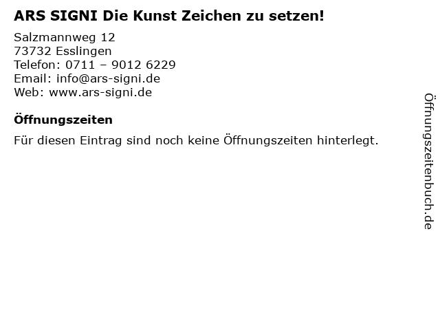 ARS SIGNI Die Kunst Zeichen zu setzen! in Esslingen: Adresse und Öffnungszeiten