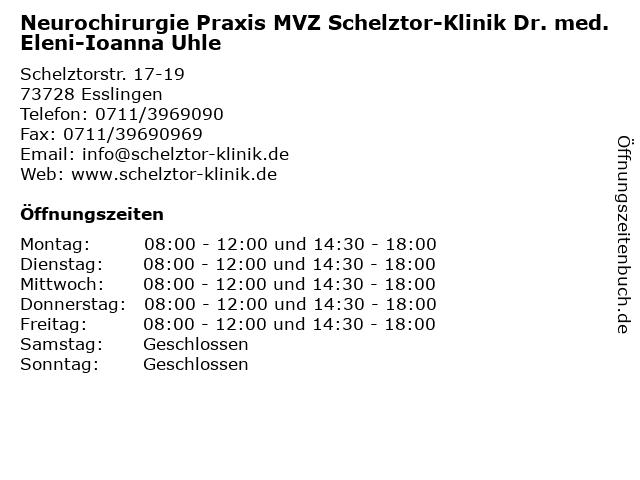 Neurochirurgie Praxis MVZ Schelztor-Klinik Dr. med. Eleni-Ioanna Uhle in Esslingen: Adresse und Öffnungszeiten