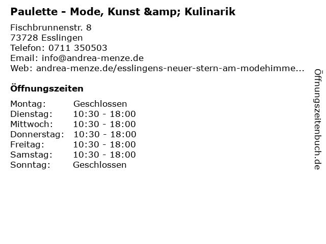 Paulette - Mode, Kunst & Kulinarik in Esslingen: Adresse und Öffnungszeiten