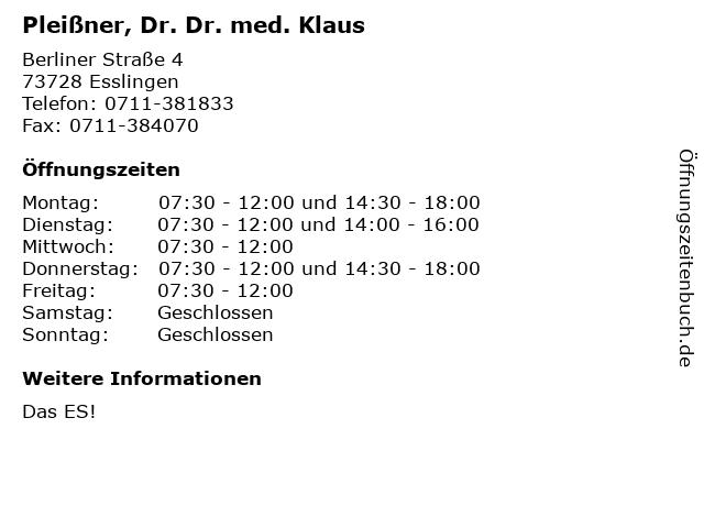 Pleißner, Dr. Dr. med. Klaus in Esslingen: Adresse und Öffnungszeiten