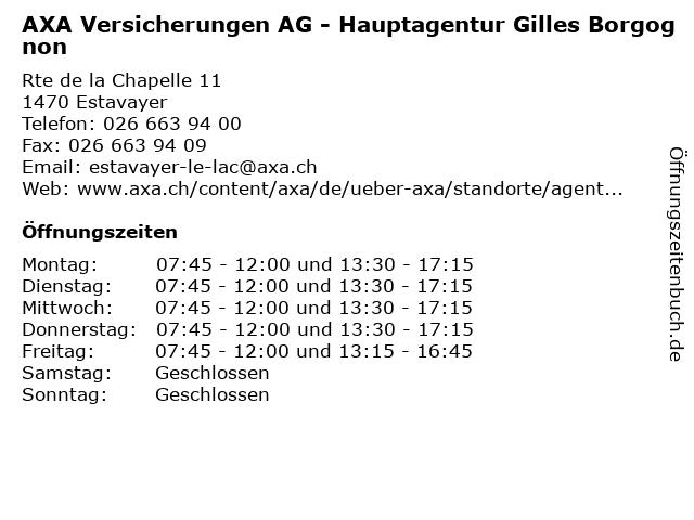 AXA Versicherungen AG - Hauptagentur Gilles Borgognon in Estavayer: Adresse und Öffnungszeiten