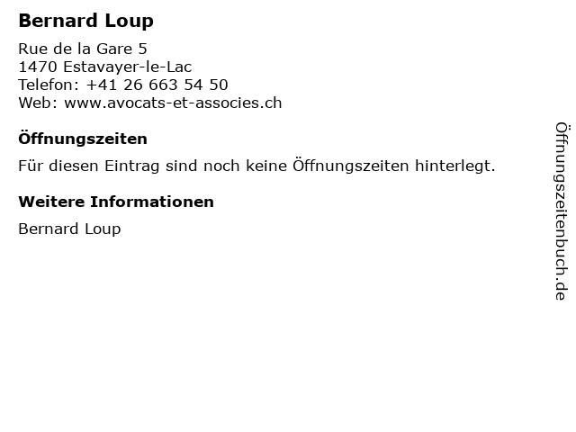Bernard Loup in Estavayer-le-Lac: Adresse und Öffnungszeiten
