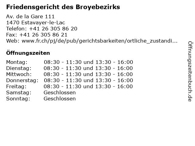 Friedensgericht des Broyebezirks in Estavayer-le-Lac: Adresse und Öffnungszeiten