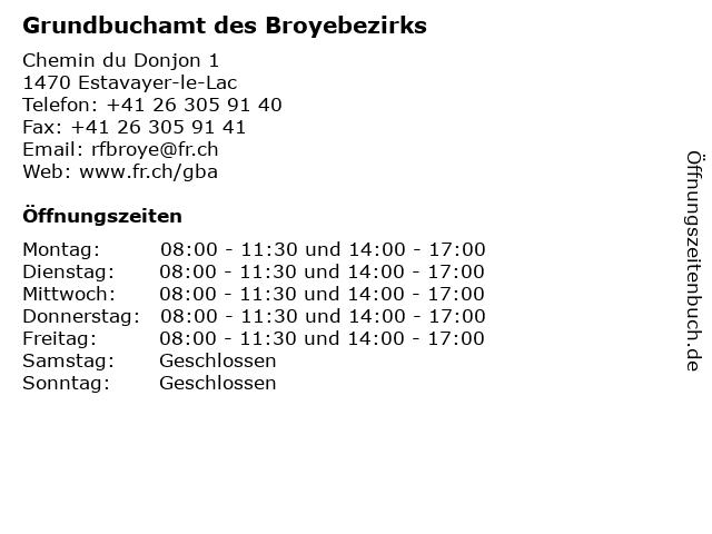 Grundbuchamt des Broyebezirks in Estavayer-le-Lac: Adresse und Öffnungszeiten